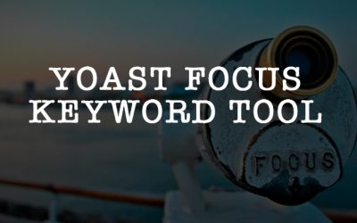 Yoast Focus Keyword Tool – The Green Dot Obsession