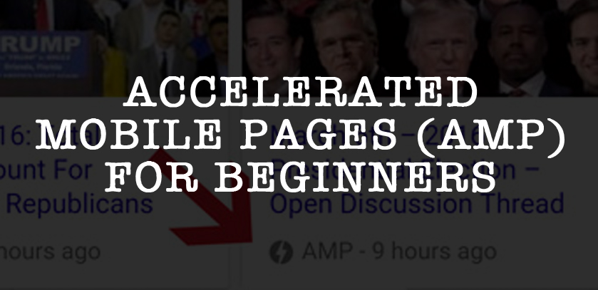 Accelerated Mobile Pages (AMP) - A Beginners Guide And Real Results!