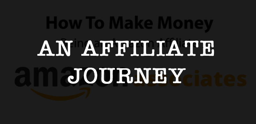 How To Start An Affiliate Website - A Journey To Success