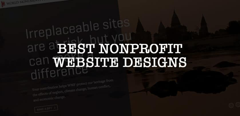 Best Nonprofit Websites & What Makes Them The Best