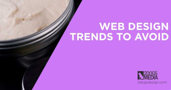 web design trends you should avoid