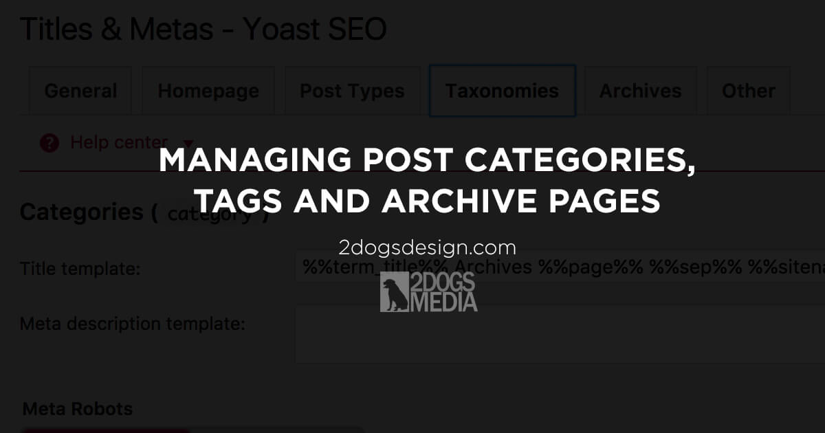 Managing Post Categories, Tags and Archive Pages