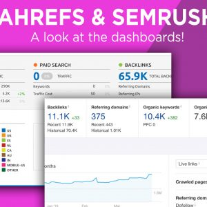 Ahrefs & SEMRush Dashboards
